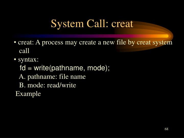 System Call: creat