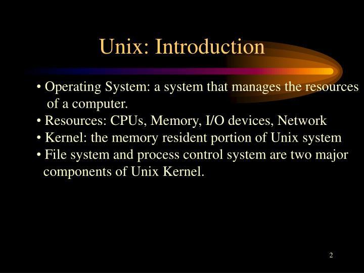 Unix: Introduction