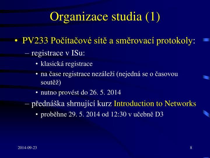 Organizace studia (1)