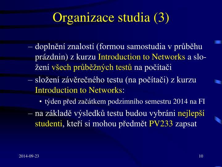 Organizace studia (3)