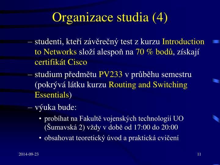 Organizace studia (4)