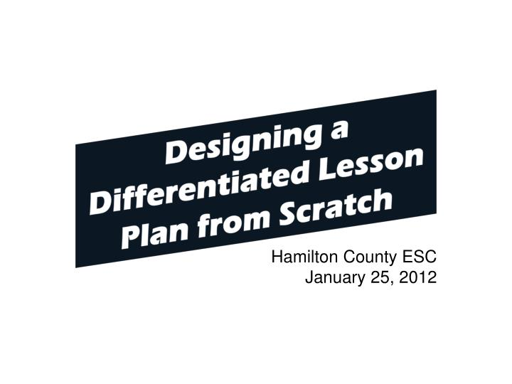 Designing a Differentiated Lesson Plan from Scratch