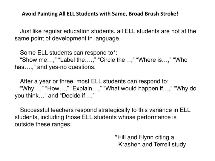 Avoid Painting All ELL Students with Same, Broad Brush Stroke!