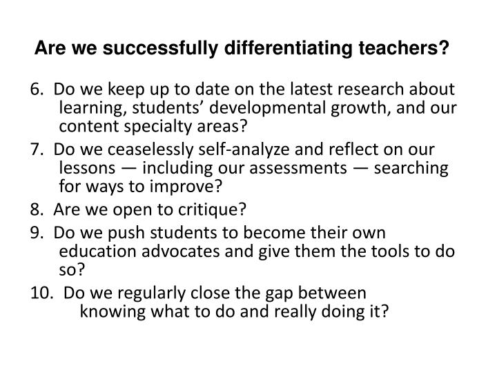 Are we successfully differentiating teachers?