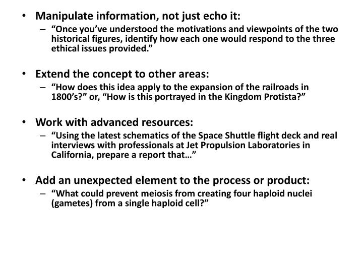 Manipulate information, not just echo it: