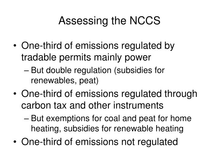 Assessing the NCCS