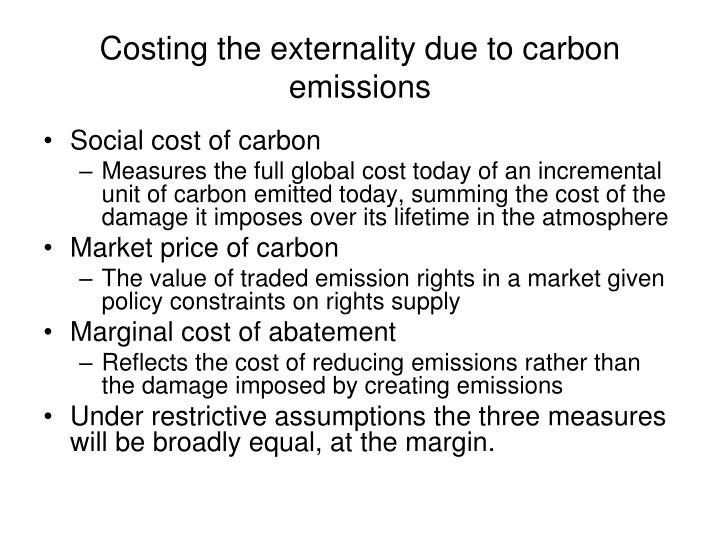 Costing the externality due to carbon emissions