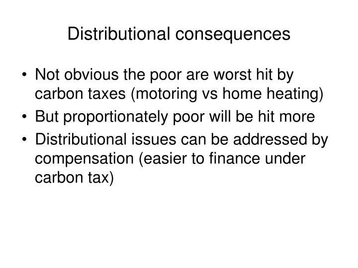 Distributional consequences