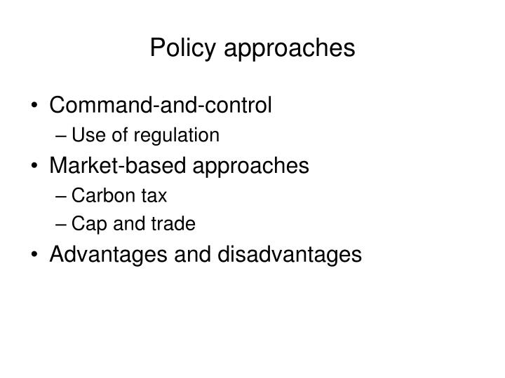 Policy approaches