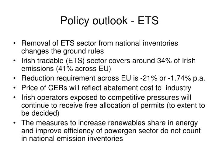Policy outlook - ETS