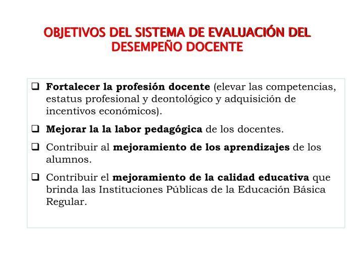 OBJETIVOS DEL SISTEMA DE EVALUACIÓN DEL DESEMPEÑO DOCENTE