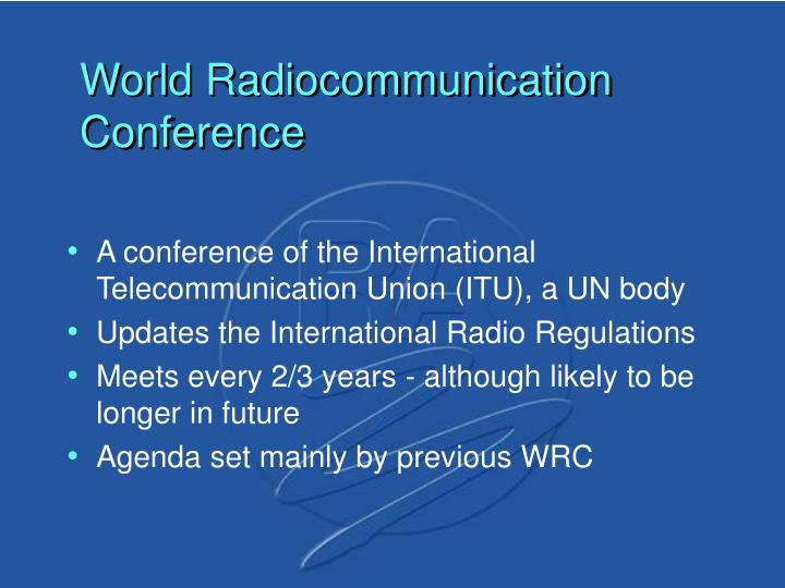 World radiocommunication conference