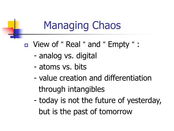 Managing Chaos