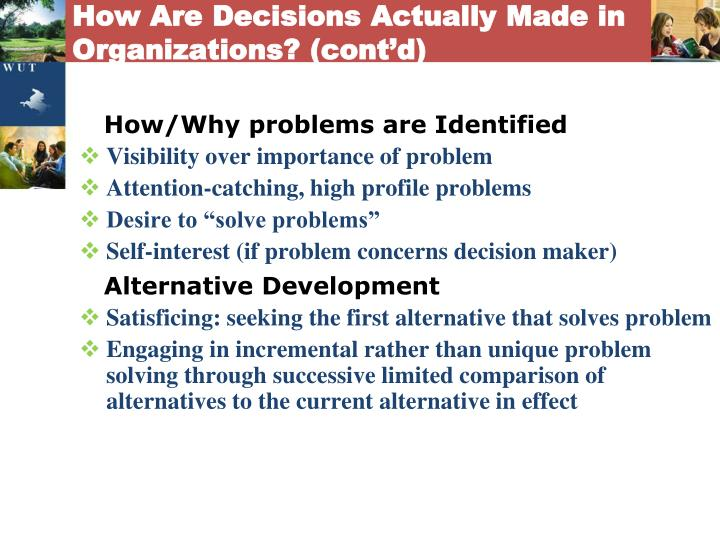 How Are Decisions Actually Made in Organizations? (cont'd)