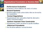 organizational constraints on decision makers