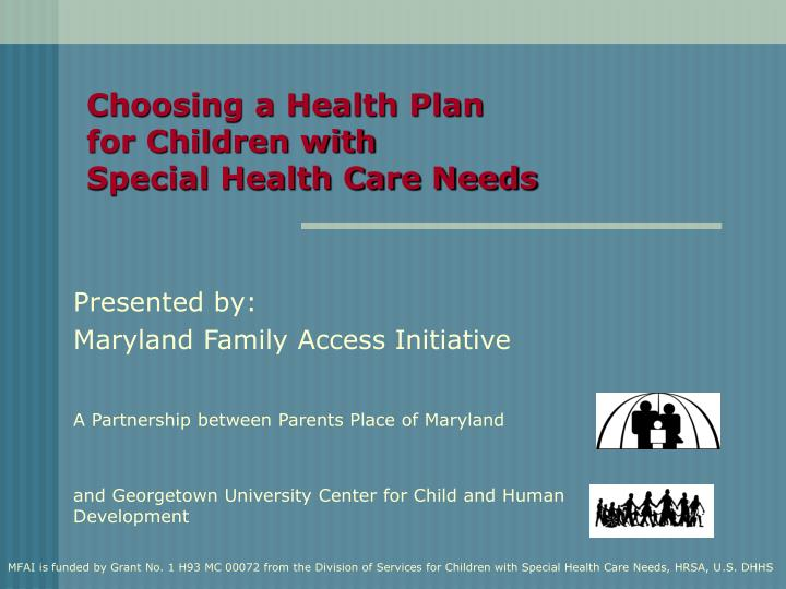choosing a health plan for children with special health care needs