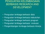 penguatan kelembagaan berbasis research and development