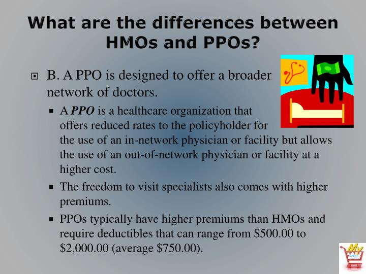 What are the differences between HMOs and PPOs?
