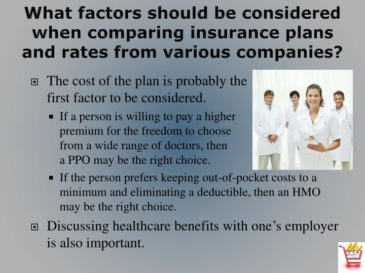 What factors should be considered when comparing insurance plans and rates from various companies?