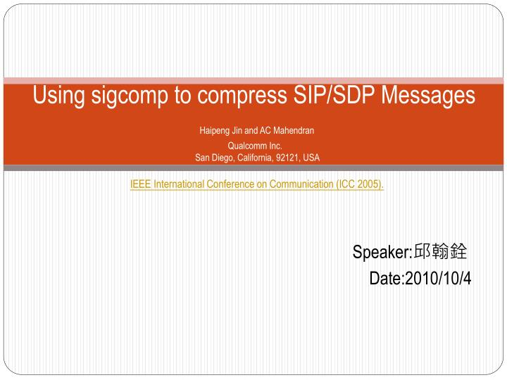 Using sigcomp to compress SIP/SDP Messages