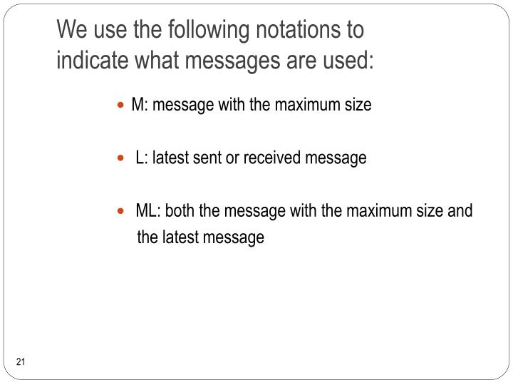 We use the following notations to