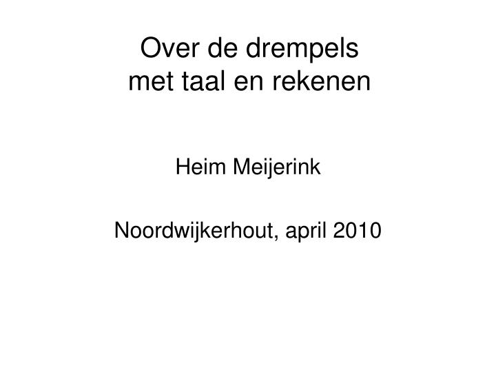 Over de drempels