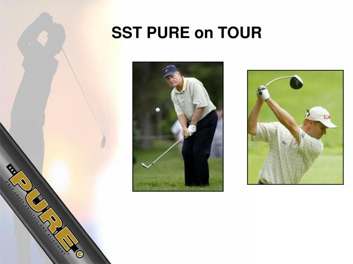 SST PURE on TOUR