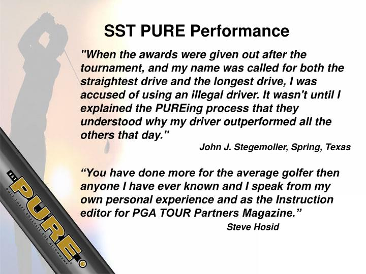 SST PURE Performance