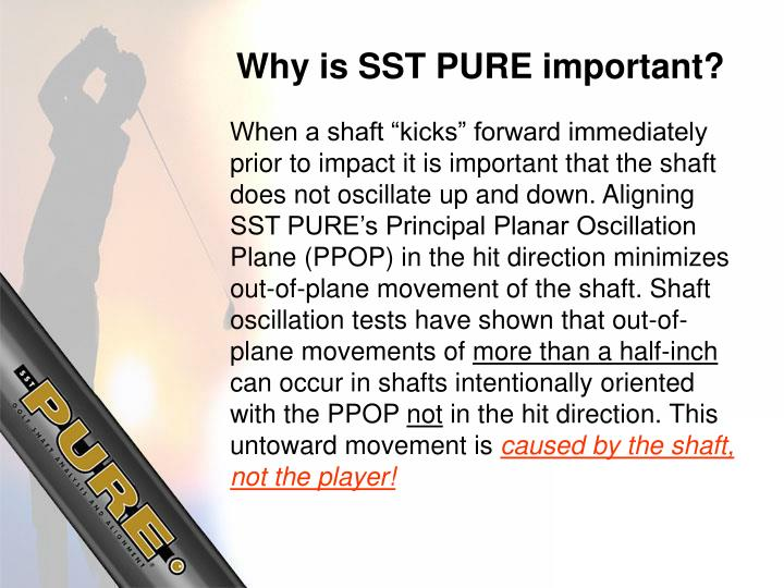 Why is SST PURE important?