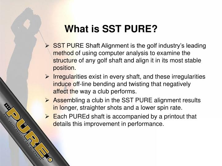What is sst pure