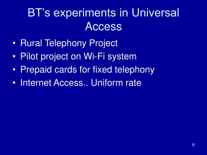 BT's experiments in Universal Access
