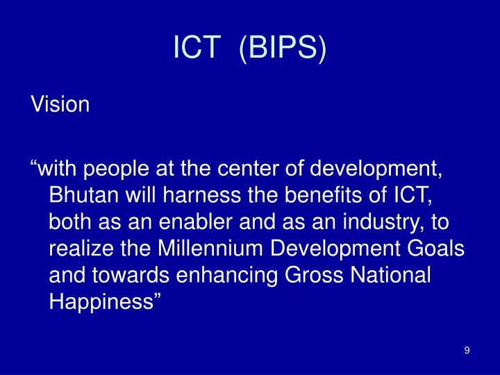 ICT  (BIPS)