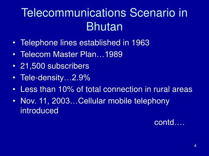 Telecommunications Scenario in Bhutan