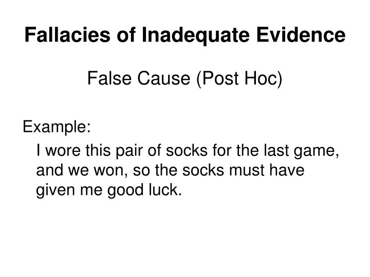 Fallacies of Inadequate Evidence