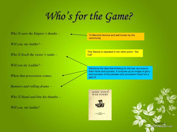 who s for the game jessie pope Comments & analysis: who's for the game, the biggest that's played, / the red  crashing  which was, in part, a response to pope and similar writers at that time.