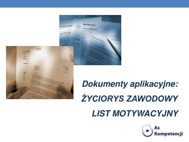 Dokumenty aplikacyjne: