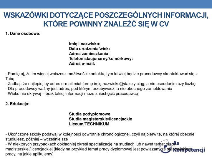 Wskazówki dotyczące poszczególnych informacji, które powinny znaleźć się w CV