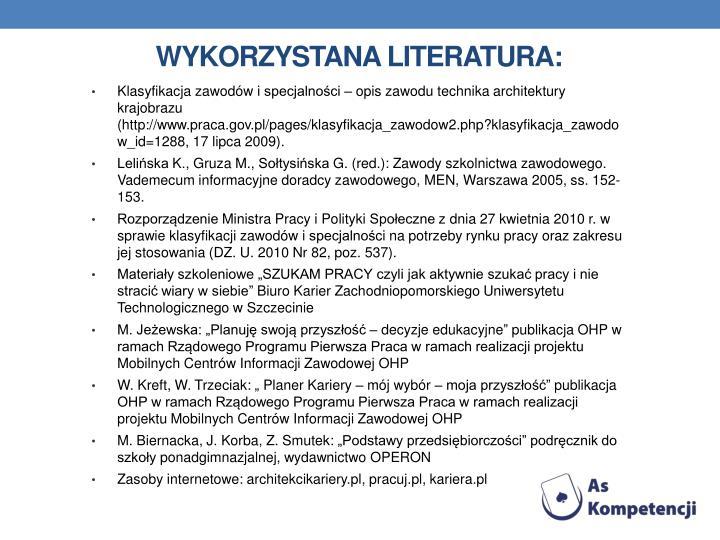 Wykorzystana literatura: