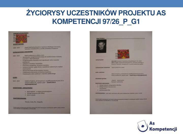 Życiorysy uczestników projektu as kompetencji 97/26_P_G1