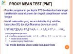proxy mean test pmt