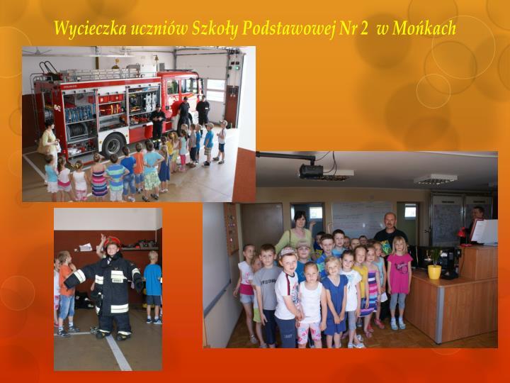 Wycieczka uczniów Szkoły Podstawowej Nr 2  w Mońkach