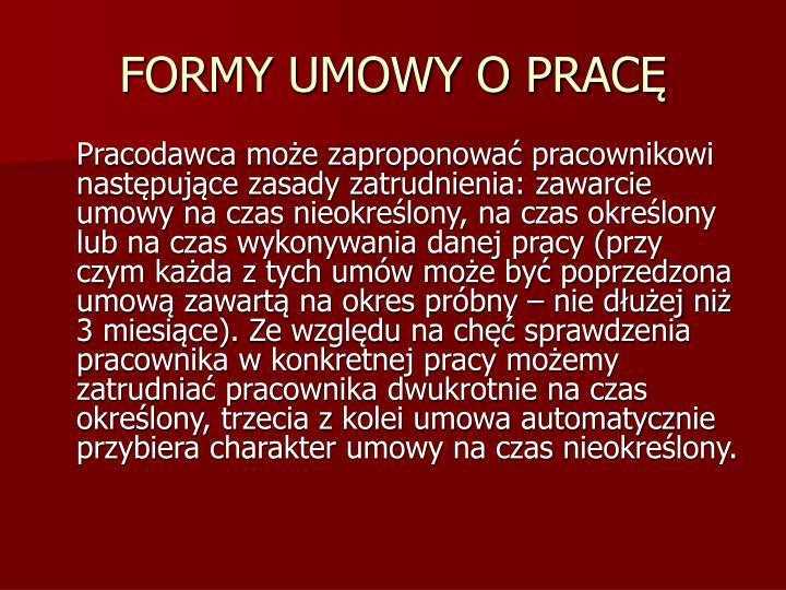 FORMY UMOWY O PRACĘ