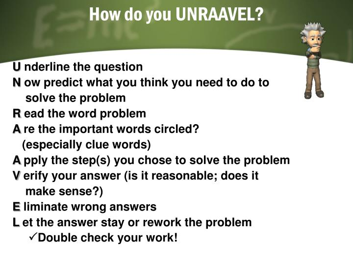 How do you UNRAAVEL?