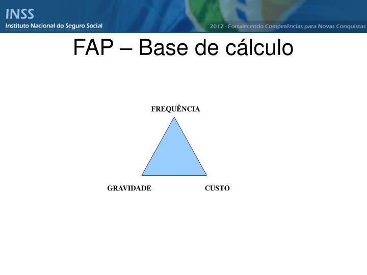 FAP – Base de cálculo
