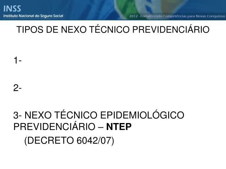 TIPOS DE NEXO TÉCNICO PREVIDENCIÁRIO
