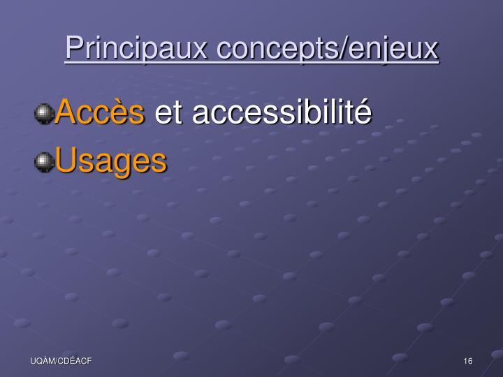 Principaux concepts/enjeux