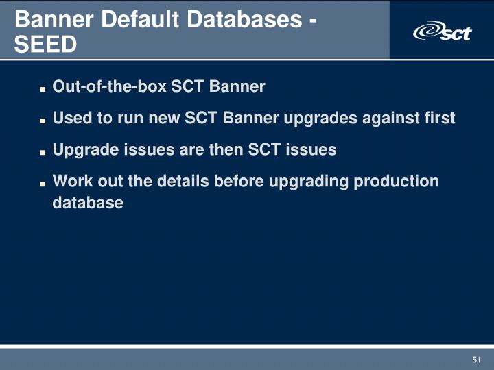 Banner Default Databases - SEED