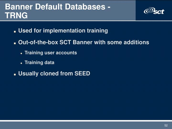 Banner Default Databases - TRNG