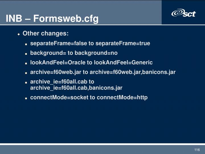 INB – Formsweb.cfg