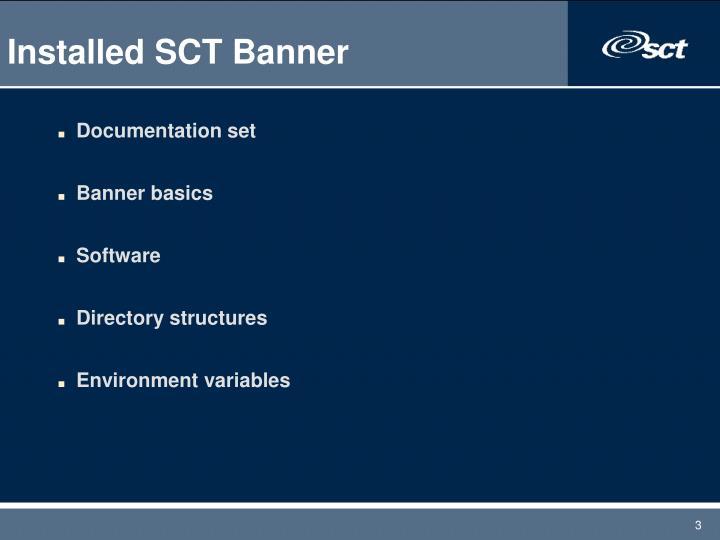 Installed SCT Banner